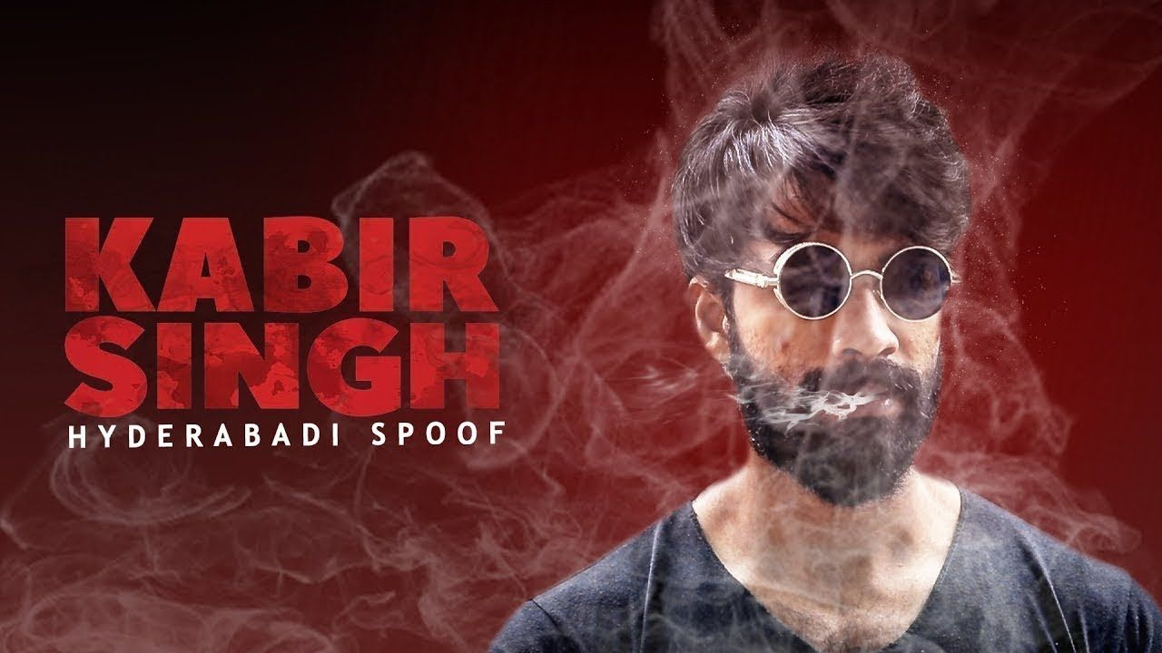 Kabir singh Hyderabadi Spoof || A Psycho Love Story