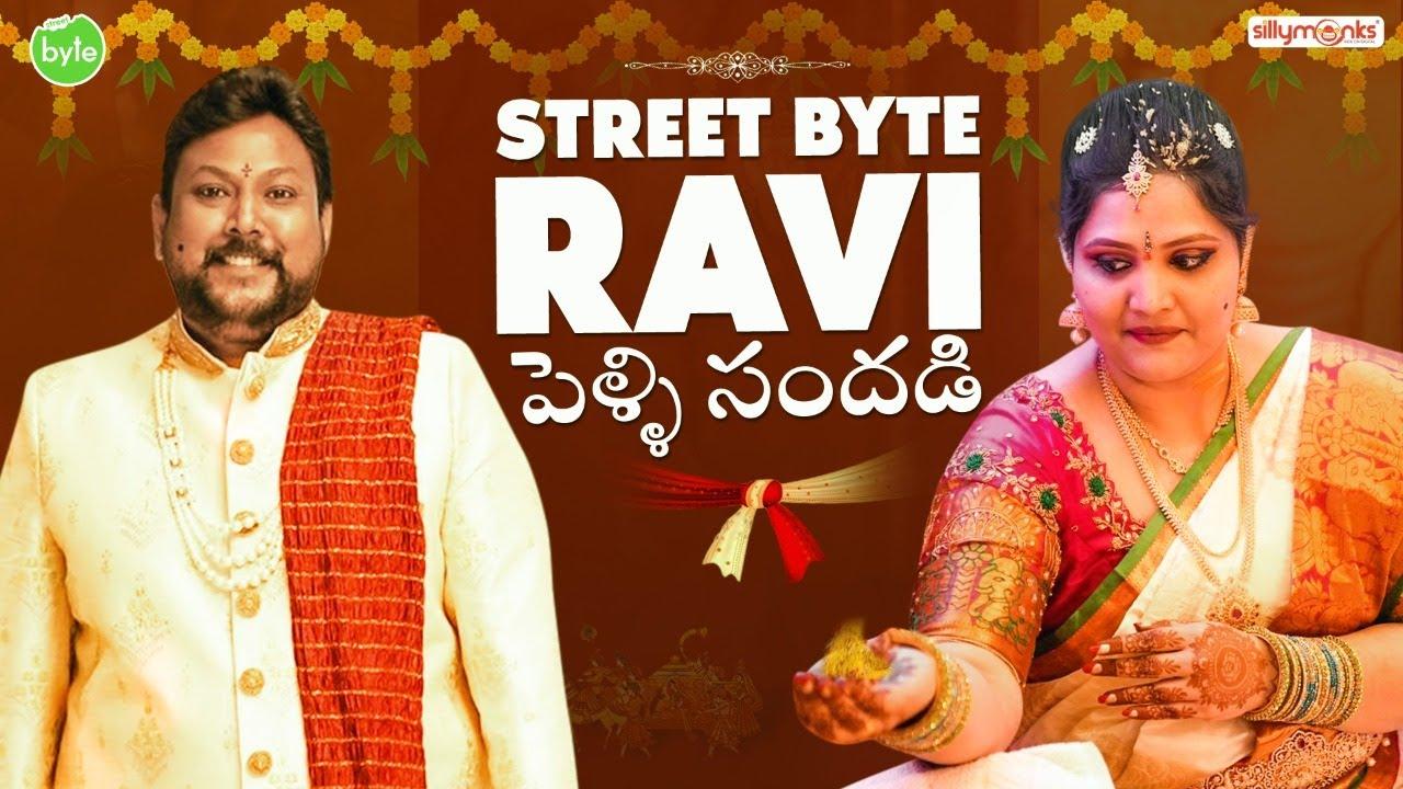 Street Byte Ravi Marriage vlog  Street Byte   Silly Monks