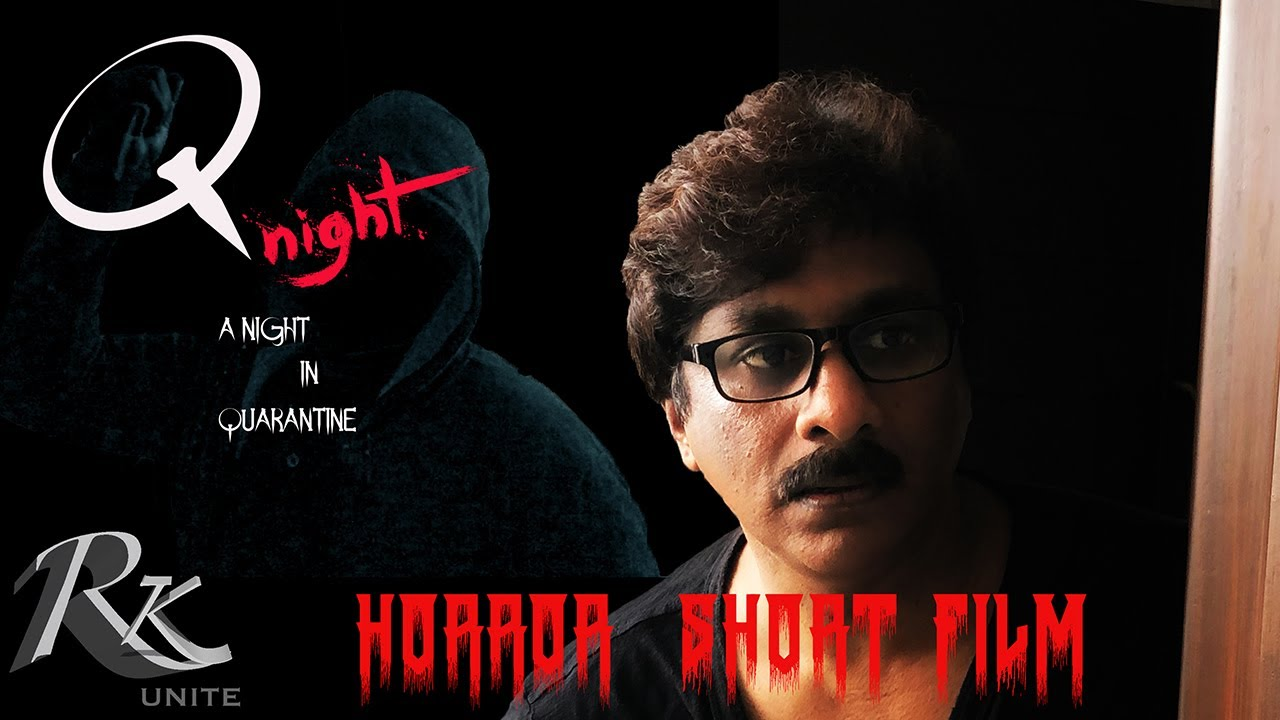 Q NIGHT   PART 1   Telugu Horror Short film   Indian Horror short film   Raghu kunche