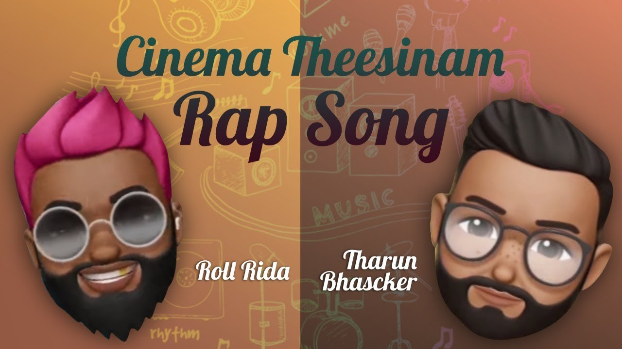 Cinema Theesinam Rap Song | Roll Rida | Tharun Bhascker | Varun Reddy
