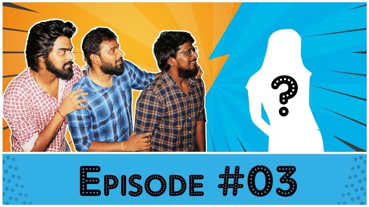 Motta Pasanga - Episode #3 | Tamil Web Series | Circus Gun