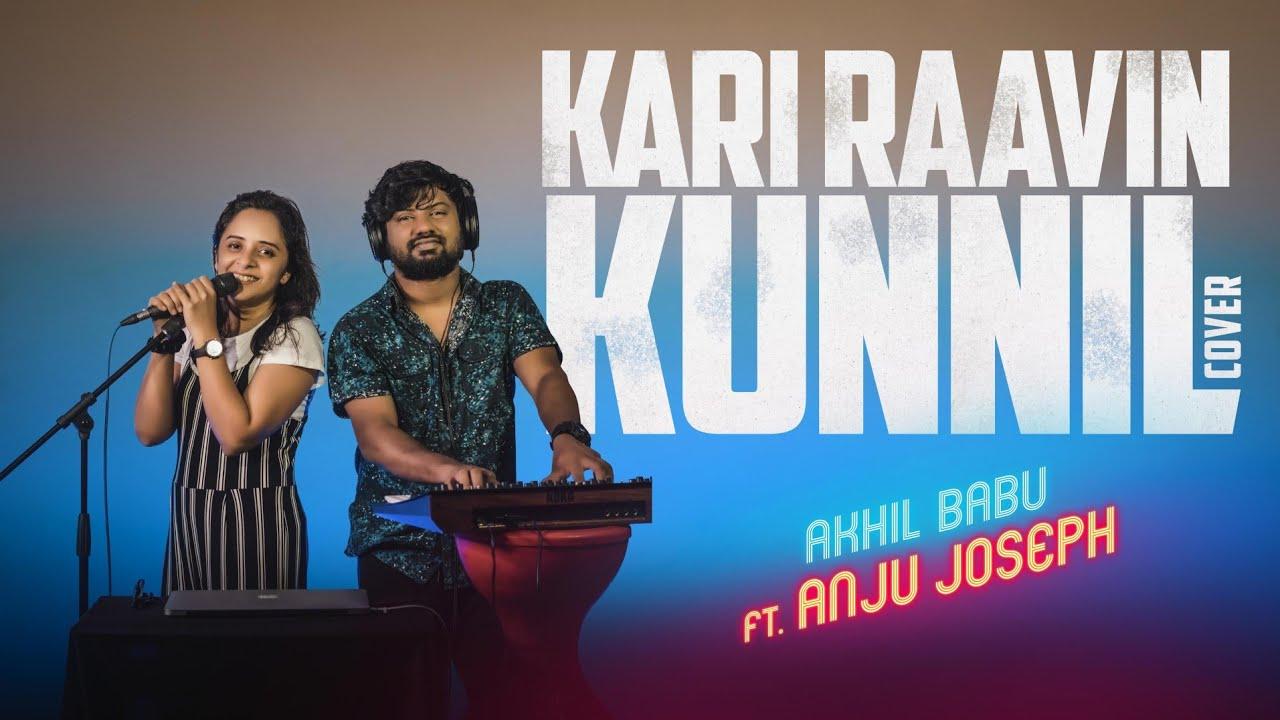 KARI RAVIN COVER | PRANTHU SERIES | ANJU JOSEPH | AKHIL BABU