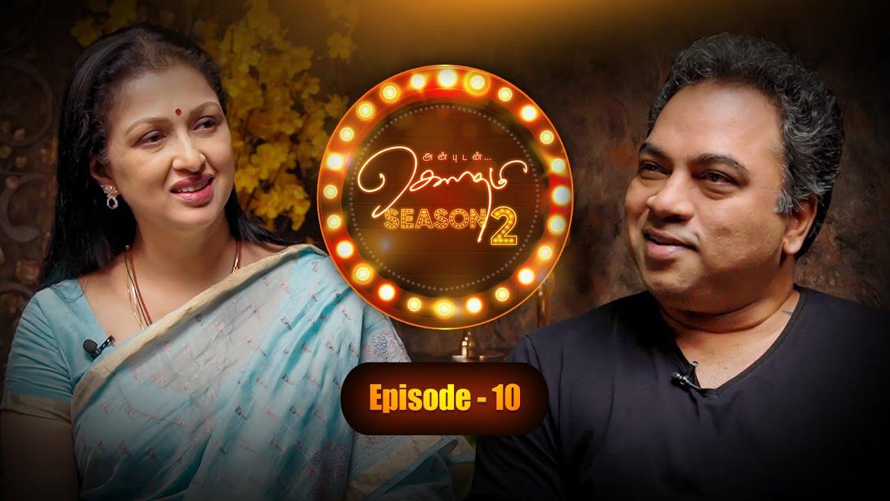 #AnbudanGautami #Season2 with #KalyanMaster - Part 1 | Episode 10 | Life Again