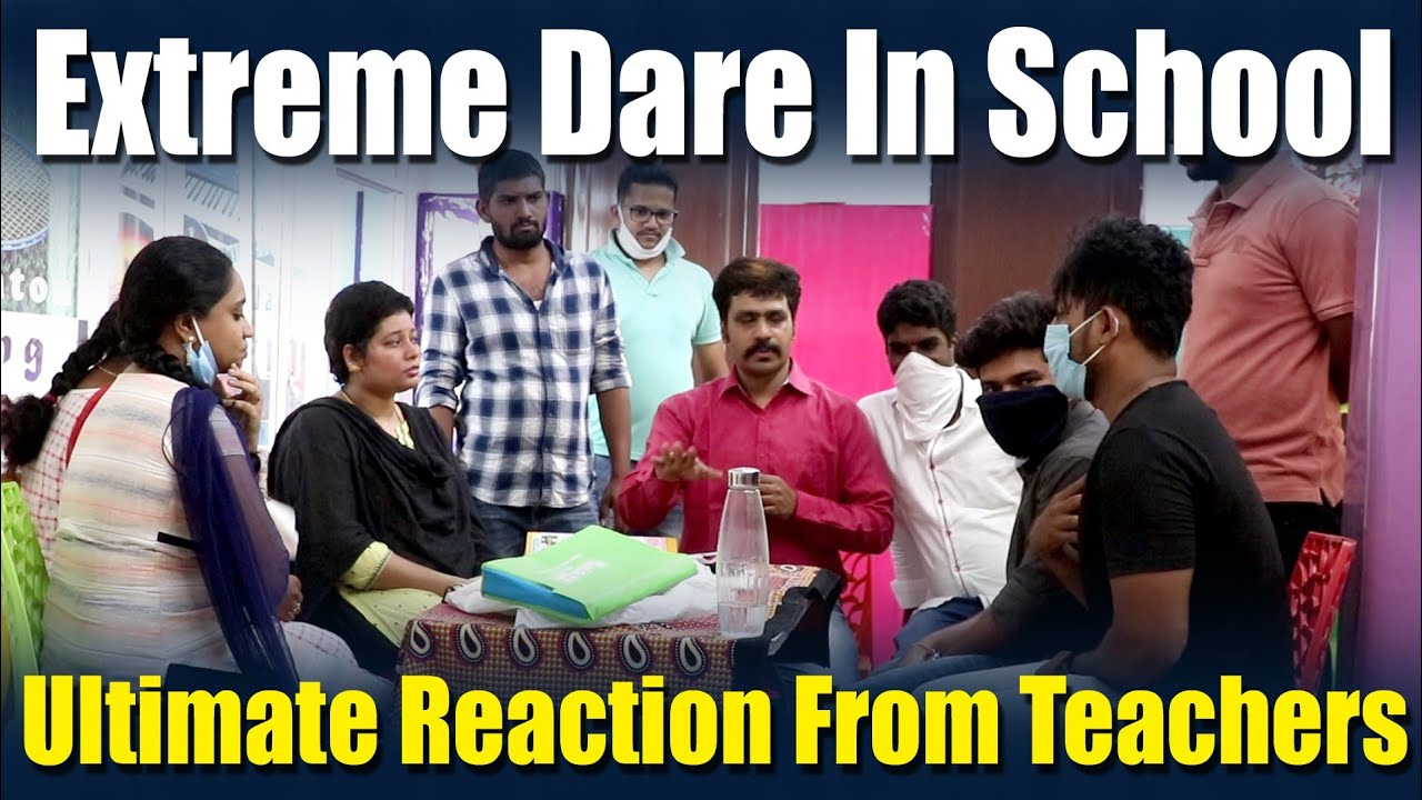 Extreme Dare in school (Ultimate Reaction from Teachers) - Vinay Kuyya