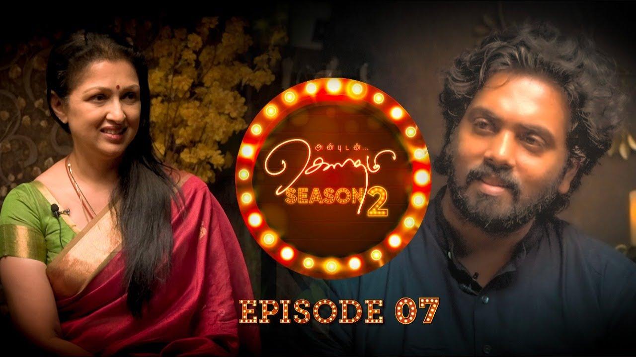 Anbudan Gautami #Season2 With Cinematographer Siva Kumar Vijayan || Episode 7 || Life Again