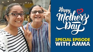 MOTHER'S DAY SPECIAL❤ WITH AMMA !! ANJU JOSEPH